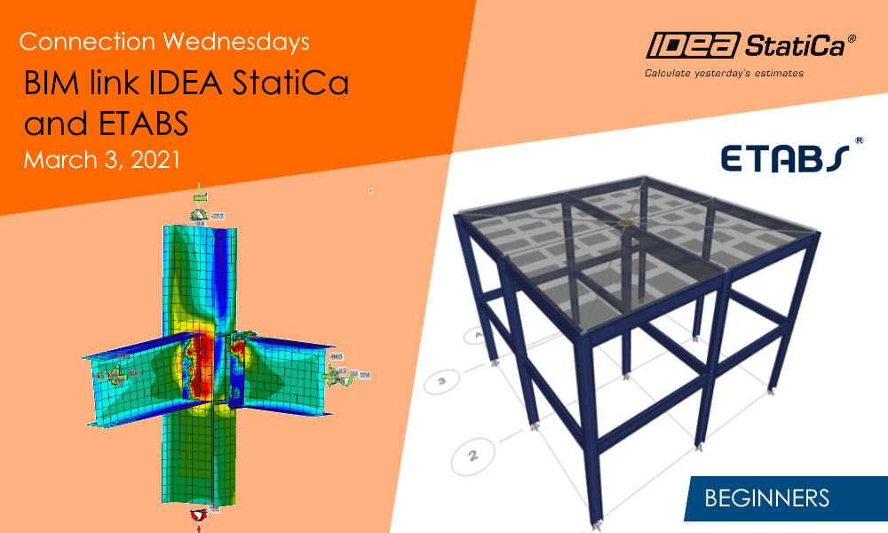 Connection Wednesdays - BIM link IDEA StatiCa and ETABS