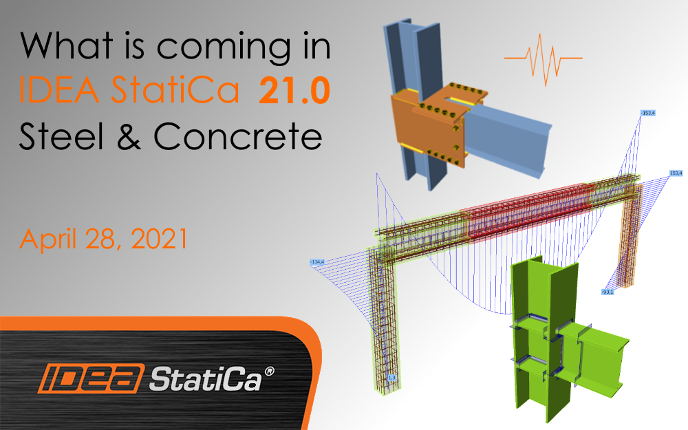 What is coming in IDEA StatiCa 21.0