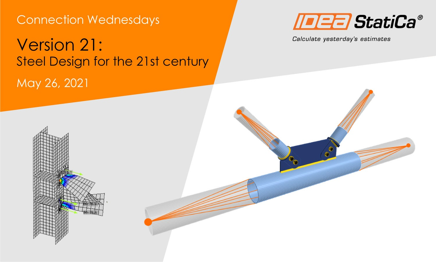 Connection Wednesdays - Steel design for the 21st century
