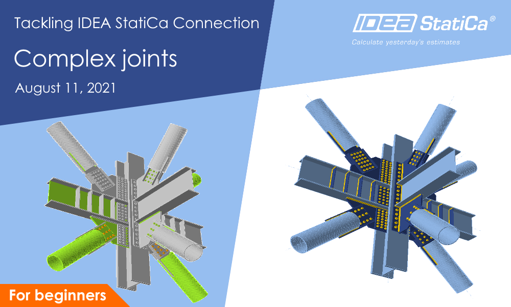 Tackling IDEA StatiCa Connection - Complex joints