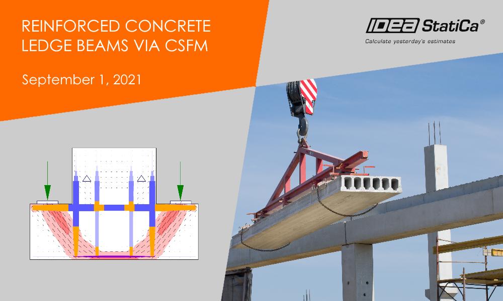 IDEA StatiCa UK - Reinforced concrete ledge beams via CSFM