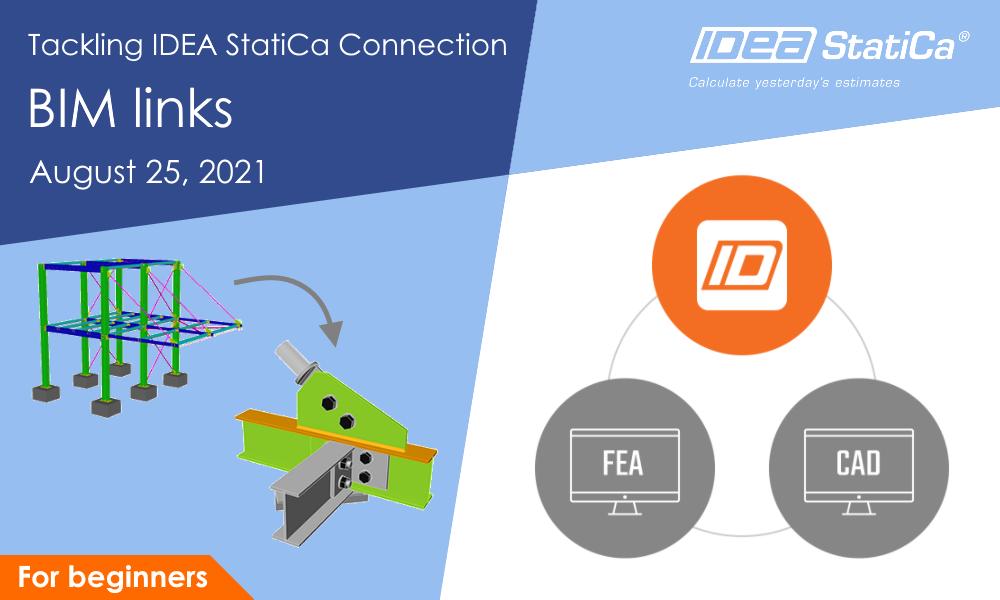 IDEA StatiCa UK - Tackling IDEA StatiCa Connection - BIM links